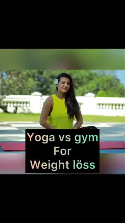 Yoga vs gym for weightloss #weightloss #yoga #yogapractice #diettips #nutrition #nutritioncoach #mindset #eathealthy